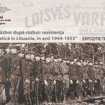 """Făgărășenii, așteptați la vernisajul expoziției""""Război după război: rezistența antisovietică în Lituania, în anii 1944-1953"""""""